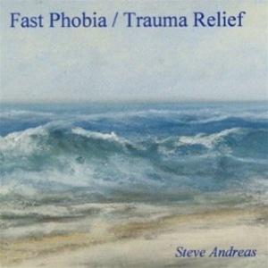 fast-phobia-trauma-relief-nlp-steve-andreas