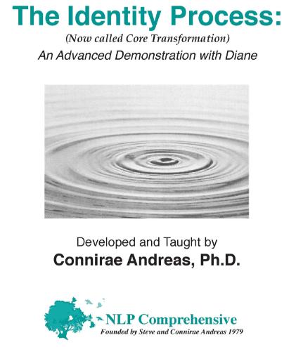 the-identity-process-core-transformation-connirae-andreas